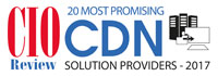 20 Most Promising CDN Solution Providers - 2017