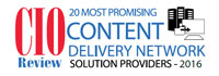 20 Most Promising Content Delivery Network Solution Providers - 2016